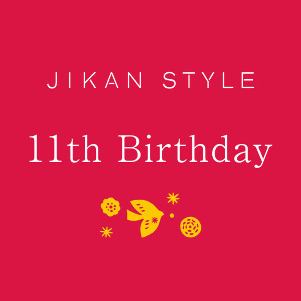 JIKAN STYLE 11th Birthdayイベント